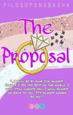 The Proposal (One Shot) by pilosopongbasha