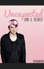 Unexpected ♡ Dan X Reader by servalstrider