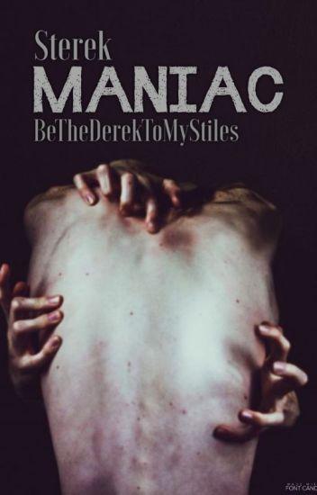 Maniac - Sterek