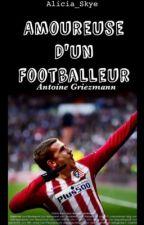 Amoureuse d'un footballeur [AG&AP] /EN RÉÉCRITURE\ by Madame_Skye