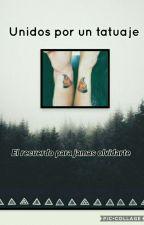 Unidos Por Un Tatuaje by Pazita-yolo