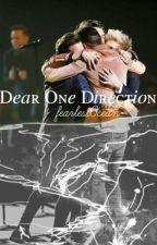 Dear One Direction  by FearlessOcean