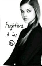 Fugitiva A Los 18 by keissytati187