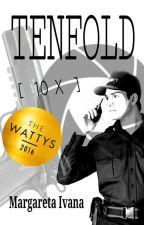 TenFold (#Wattys2016 winner) by Mar2iva