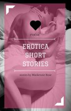 Erotica Short Stories by Mackenzie-Rose