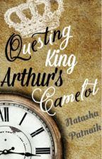 Questing Arthur's Camelot [#Wattys2016] (COMPLETED) by NatashaPatnaik