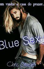Blue Sex (Romance Gay) by ChrisOliveirah2