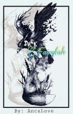 Dark Fairytale {Old Version} by AncaLove2001
