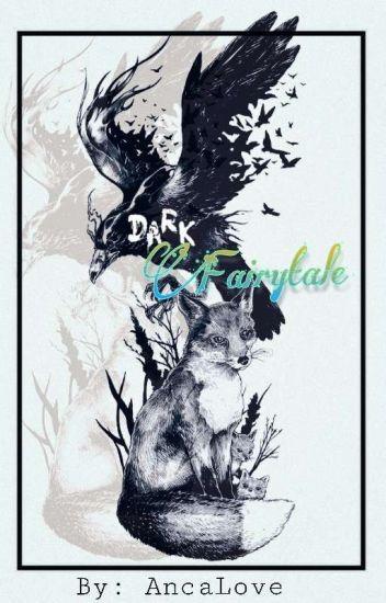 Dark Fairytale {Old Version}