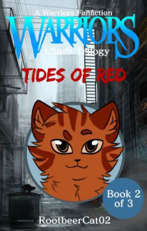 Tides of Red   Book Two of the LSatS Trilogy by RootbeerCat02