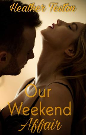 Our Weekend Affair by tamlaura1