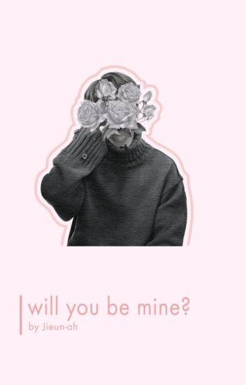 will you be mine? ℘ kth + jjk
