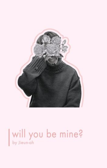 Will you be mine? ℘ vkook