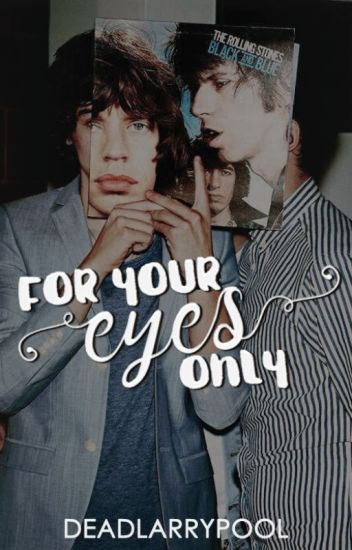for your eyes only [lwt+hes]