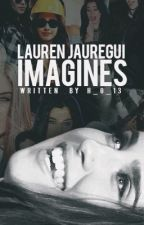 Lauren Jauregui Imagines by h_g_13
