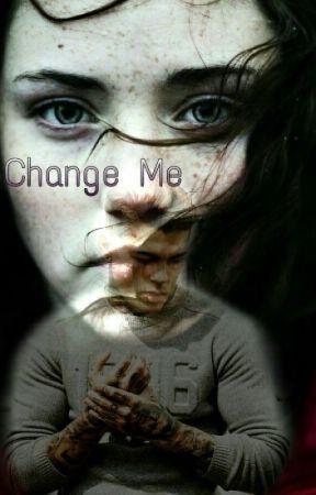 Change Me by LostSkywalker