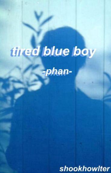 tired blue boy//phan