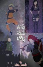 A Life Worth Living (Soul Eater Naruto Crossover) by Uchiha__Uzumaki