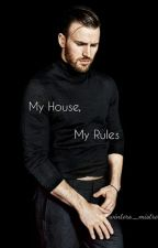 My House, My Rules by Winters_Mistress