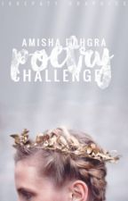 Poetry Challenges by Amisha_a