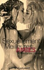 Sexuellement Meilleures Amies... by Lu-Light