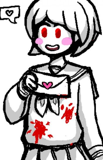 MY HEART IS YOURS - YANDERE CHARA X FRISK - UNDERTALE FANFIC