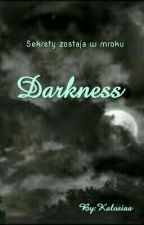 Darkness by Kalosiaa