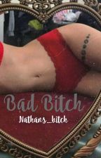 Bad Bitch 101 by nathans_bitch