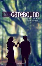 Gatebound by laurel_coronet