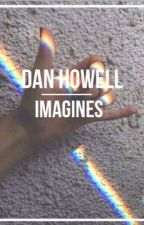 Dan Howell imagines by loonarloona