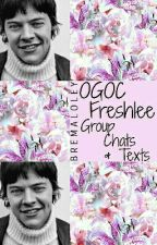 OGOC Freshlee - Group Chats And Texts by BreMaloley