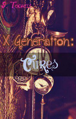 X Generations: Cures