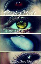 Crossing Paths (A Supernatural X Reader Fanfiction) by LunaMarieWolf