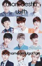 Mon Destin With EXO by chamaarmyIgot7girl