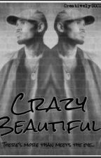 CRAZY | beautiful. by CreativelySOCIAL