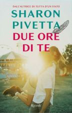 Due Ore. [Irama||FF] by SharonPivetta