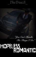 Hopeless Romantic by _TheTrueJ_
