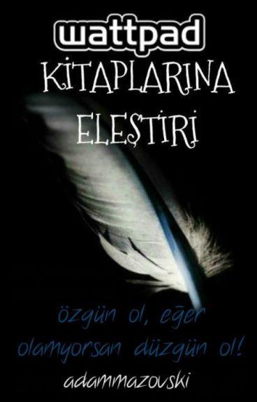 WATTPAD KİTAPLARINA ELEŞTİRİ