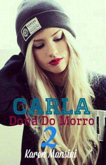 Carla Dona Do Morro 2