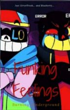 Funking Feelings [ErrorFresh] by Burning_Underground