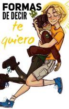 "Formas de decir ""te quiero"" (Solangelo) by CherrySch"