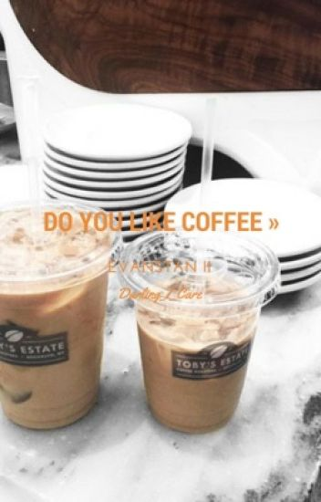 Do You Like Coffee » Evanstan [Sequel to Empty Seat]