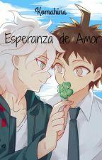 Esperanza de Amor [Komahina] [Yaoi] by Miyu_Bird