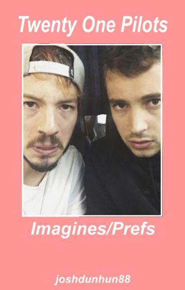 TØP Imagines/Prefs