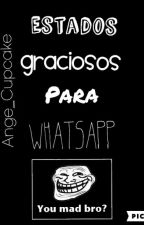 Estados Para WhatsApp Graciosos © by Ange_Cupcake