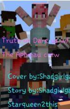 Truth Or Dare Us W/ The Aphmau Crew!!! by Jennifer_Shad_Rule