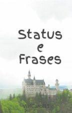 Status e Frases by ViviCarol11