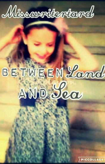 Between Land and Sea