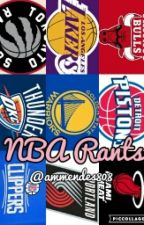 NBA Rants by ammendes808