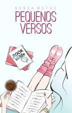 Pequenos Versos by NandahMatos